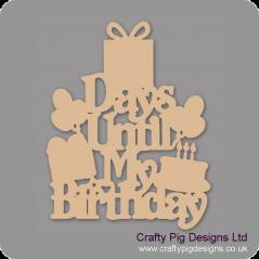 3mm MDF Days Until My Birthday Chalkboard Countdown Plaques