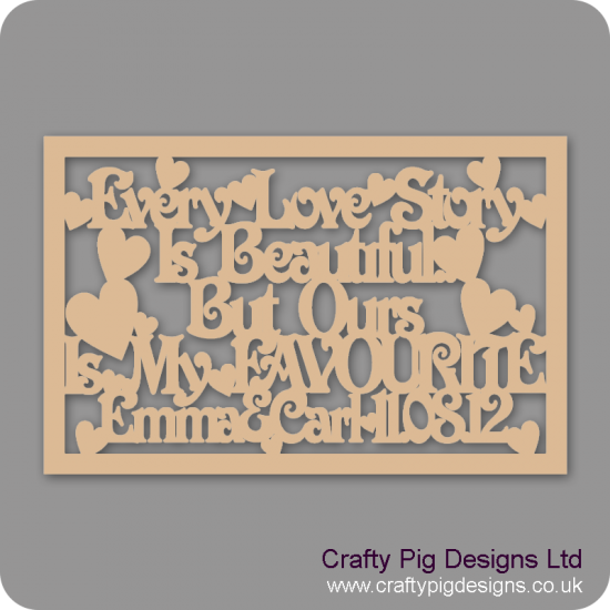 3mm MDF Rectangular Box topper - Every Love Story Is Beautiful...  - personalised with name & date