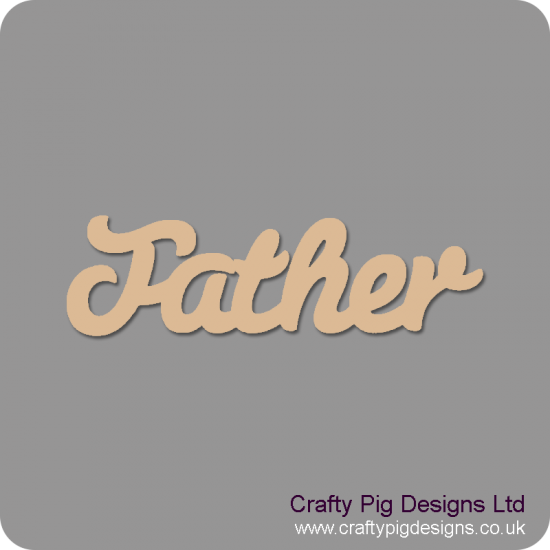 3mm MDF Father Word in Susa Font Joined Words