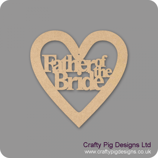 3mm MDF Father Of The Bride Wedding Heart