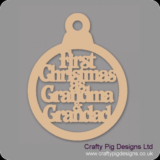 3mm MDF First Christmas as Grandma and Grandad Christmas Baubles