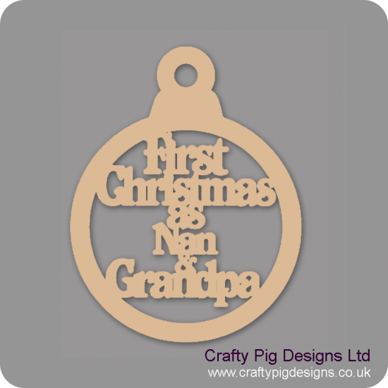 3mm MDF First Christmas As Nan & Grandpa Christmas Baubles