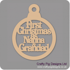 3mm MDF First Christmas As Nanna & Grandad Bauble Christmas Baubles