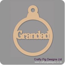 3mm MDF Grandad bauble Christmas Baubles