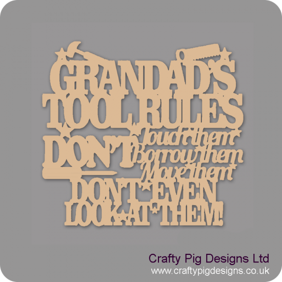 3mm MDF Grandad's Tool Rules....Don't Touch Them, Don't Borrow them.... Fathers Day