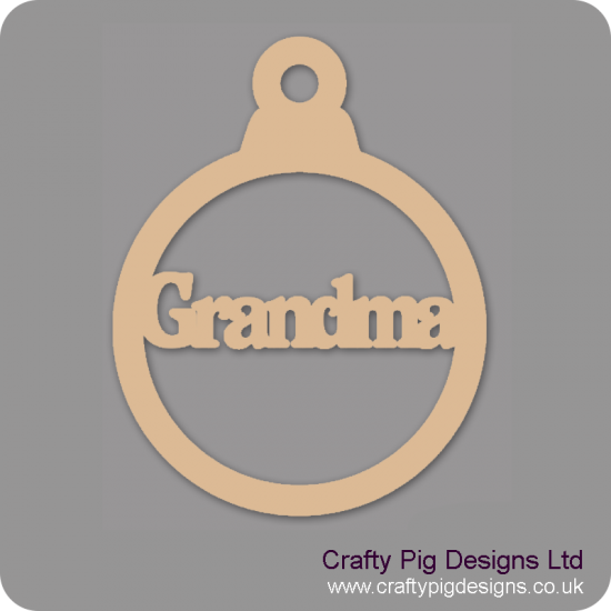 3mm MDF Grandma bauble Christmas Baubles