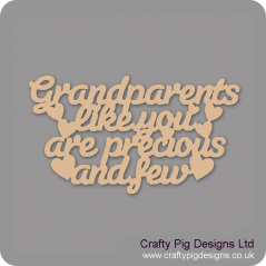 3mm MDF Grandparents Like You Are Precious And Few Hanging Plaque Fathers Day