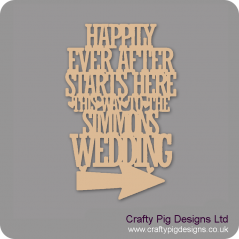3mm MDF Happily Ever After Starts Here This Way To The (name)'s Wedding Personalised and Bespoke