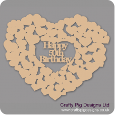 3mm MDF Happy 50th Birthday Heart Of Hearts Hearts With Words