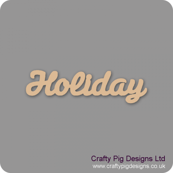 3mm MDF Holiday Word Joined In Susa Font Joined Words