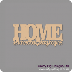3mm MDF Home Is Where Our Story Begins (Style 2)