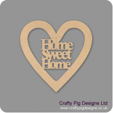 3mm MDF Home Sweet Home Heart Hearts With Words