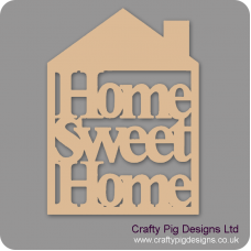 3mm MDF Home Sweet Home House Home
