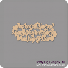 3mm MDF How Long Will I Love You, As Long As Stars Are Above You....Hanging Plaque (400mm wide) Valentines