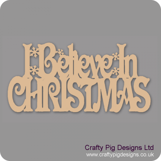3mm MDF I Believe In Christmas With Stars - hanging sign Christmas Quotes & Signs