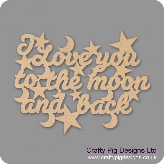 3mm MDF I Love You To The Moon And Back Hanging Plaque (words only) Valentines