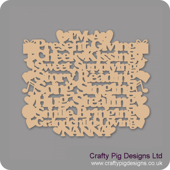 3mm MDF I'm A Present Giving Nanny (diff wording available) Shapes Style Mother's Day