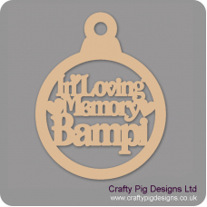 3mm MDF In Loving Memory Bampi Bauble Christmas Baubles