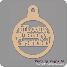 3mm MDF In Loving Memory Grandad Bauble Christmas Baubles