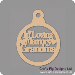 3mm MDF In Loving Memory Grandma Bauble Christmas Baubles