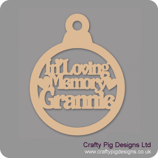 3mm MDF In Loving Memory Grannie Bauble Christmas Baubles