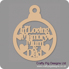 3mm MDF In Loving Memory Mum & Dad Bauble Christmas Baubles