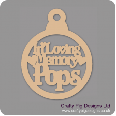 3mm MDF In Loving Memory Pops Bauble Christmas Baubles