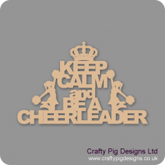 3mm MDF Keep Calm And Be A Cheerleader Home
