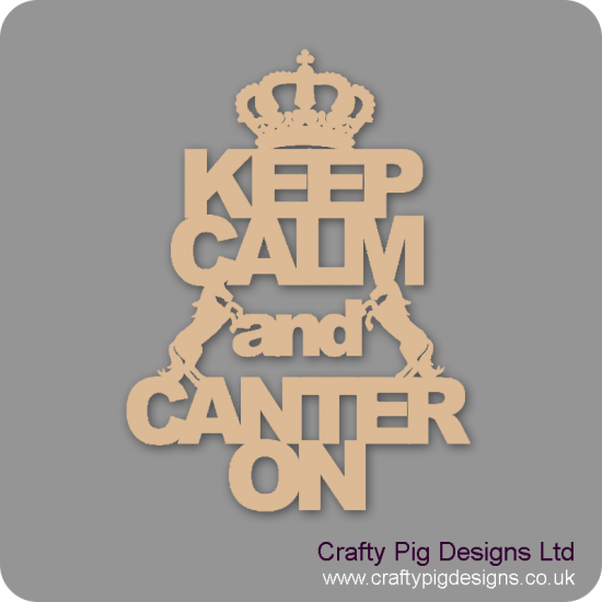 3mm MDF Keep Calm And Canter On Home