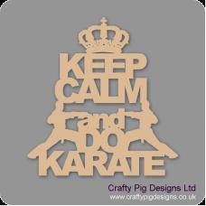 3mm MDF Keep Calm And Do Karate Home