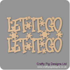 3mm MDF Let It Go Let It Go Sign Words Only Christmas Quotes & Signs