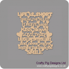 3mm MDF Life Is Short, Break The Rules, Forgive Quickly, Kiss Slowly....Hanging Plaque (30cmx30cm) Valentines