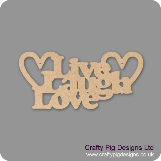 3mm MDF LIVE LAUGH  LOVE hanging plaque in cooper font Valentines