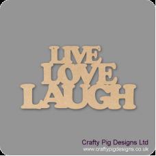 3mm MDF LIVE LOVE LAUGH hanging sign (plain) Valentines