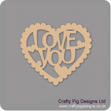3mm MDF Love You In Scalloped Heart Hearts With Words