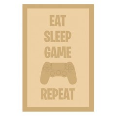 3 and 4mm Layered Plaque -Eat Sleep Game Repeat - Style 1 Layered Designs