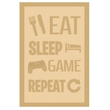 3 and 4mm Layered Plaque -Eat Sleep Game Repeat - Style 2 Layered Designs