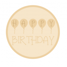 3mm mdf Layered Circle - Happy Birthday with Balloons Quotes & Phrases