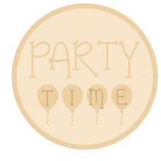 3mm mdf Layered Circle - Party Time with Balloons Quotes & Phrases