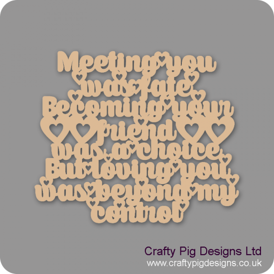 3mm MDF Meeting You Was Fate... Valentines