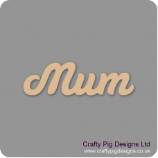 3mm MDF Mum Word Joined In Susa Font Joined Words