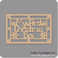 3mm MDF Rectangular My First Christmas Box Topper - With Snowflake Border  Personalised and Bespoke