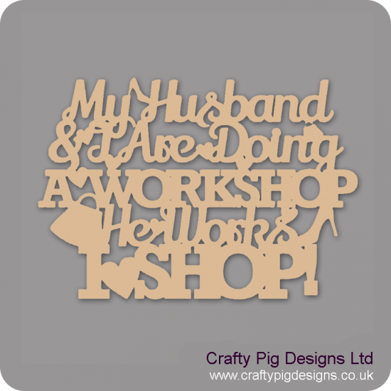 3mm MDF My Husband And I Are Doing A Workshop...He Works...I Shop! Mother's Day