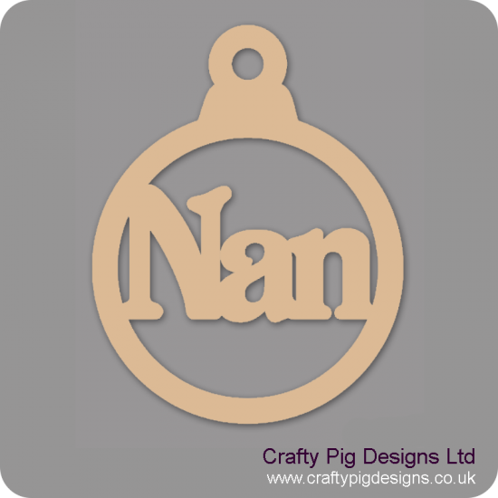 3mm MDF Nan Bauble Christmas Baubles