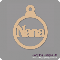 3mm MDF Nana Bauble Christmas Baubles