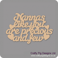 3mm MDF Nannas Like You Are Precious And Few Hanging Plaque Mother's Day