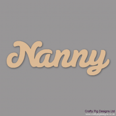 3mm MDF Nanny Word  (plus 5 small hearts) For the Ladies