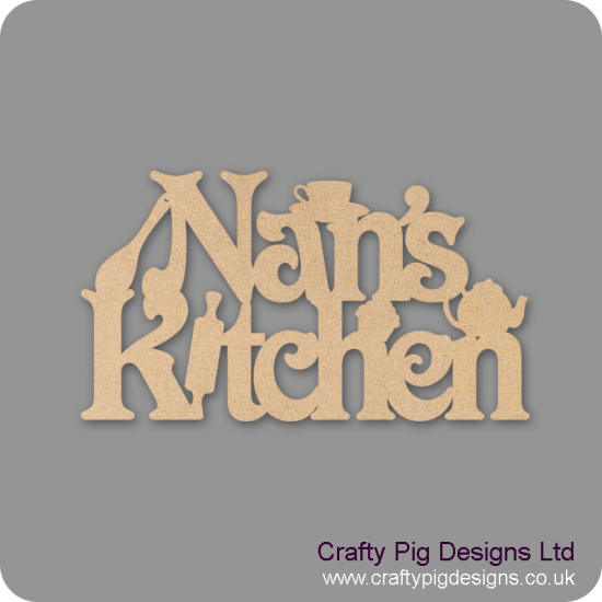 3mm MDF Nans/Nanas/Mums/Grans/Dads Kitchen sign Kitchen Plaques