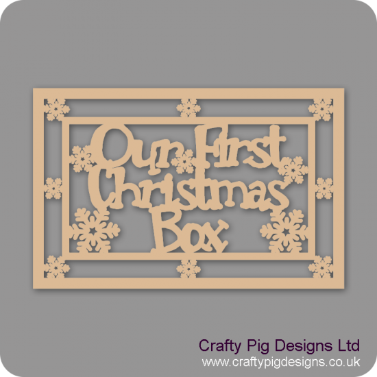3mm MDF Rectangular - Our First Christmas Box Topper - With Snowflake Border Christmas Shapes
