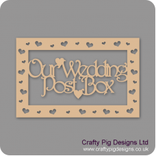 3mm Rectangular or Square MDF Our Wedding Post Box topper - with heart cut out border Wedding